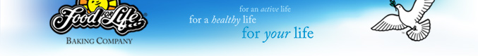 Food for Life Baking Company. For an active life, for a healthy life, for your life.