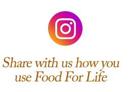 Share with us how you use Food For Life
