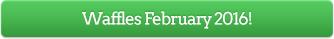 Waffles February 2016!