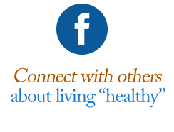 "Facebook | Connect with others about living ""healthy"""