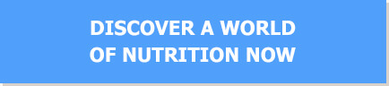 DISCOVER A WORLD OF NUTRITION NOW
